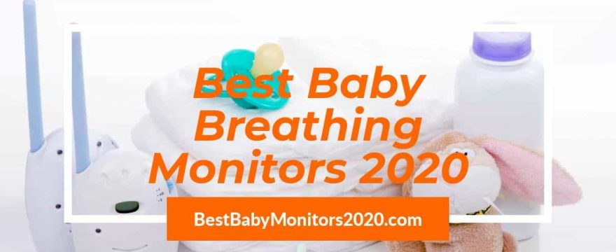 Best Baby Breathing Monitors 2020