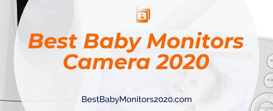 Top 6 Best Baby Monitors Camera 2020 | Reviews, Comparisons, & Price.